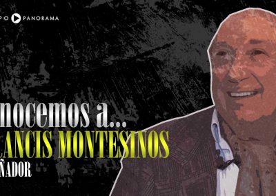 Entrevista a Francis Montesinos, 2014