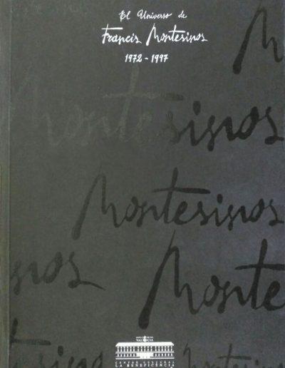El Universo de Francis Montesinos 1972-1997 (Sala Parpalló-Centre Cultural de Beneficéncia-Diputación de Valencia